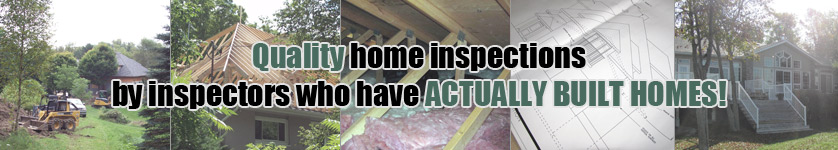 Home inspections by inspectors who have built homes!